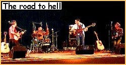 The road to hell - Concert Crach